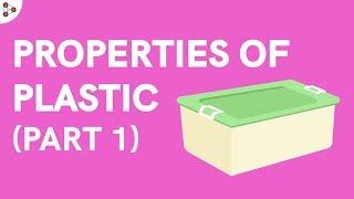 Properties of Plastics - Part 1 | Don't Memorise