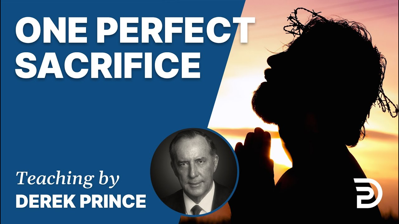 YouTube thumbnail for One All-Sufficient Sacrifice / Perfected Forever