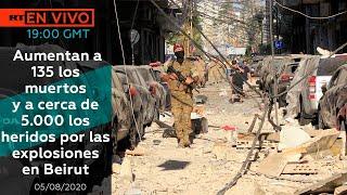 LIBANO: EXPLOSION EN BEIRUT REPERCUTE EN TODO EL MUNDO