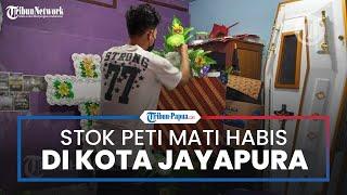 Banyak Pasien Covid-19 Meninggal, Stok Peti Mati Habis di Kota Jayapura
