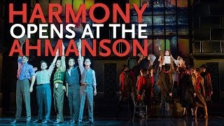 Harmony: A New Musical Opens at the Ahmanson Theatre | Barry Manilow & Bruce Sussman