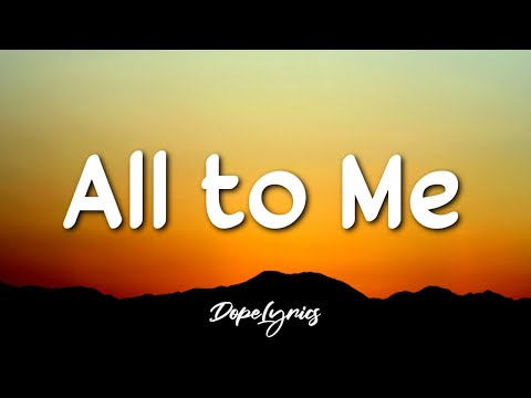 Baruchaofficial - All to Me (Lyrics) 🎵