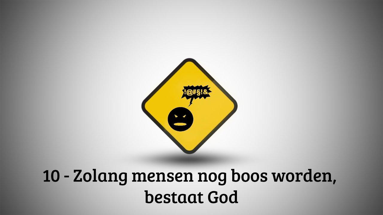 VBNB – 10. Zolang mensen nog boos worden bestaat God