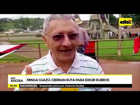 Minga Guazú: Cierran ruta para exigir rubros