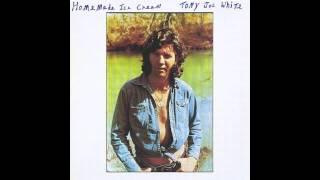 Tony Joe White - I Want Love ('Tween You & Me)