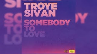Troye Sivan   Somebody To Love (LetraLyrics)