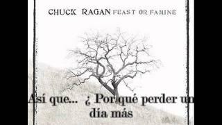 Chuck Ragan - California Burritos (traducida al español)