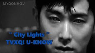"""[윤호FANMADE] YUNHO """" City Lights """" TVXQ ユノ 夜話 日本語歌詞"""