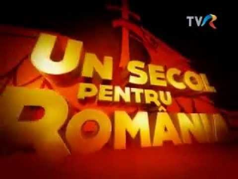 Un secol pentru România