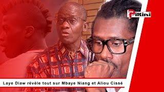 Laye Diaw révèle tout sur Mbaye Niang et Aliou Cissé