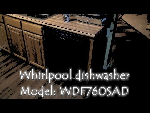 Whirlpool dishwasher review – WDF760SAD – Best medium priced range dishwasher