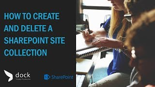 How to Create and Delete a SharePoint Site Collection