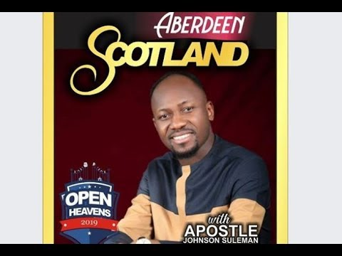 Open Heaven: ABERDEEN, SCOTLAND // Day 2 Evening  Session // Apostle Johnson Suleman