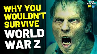 """Why You Wouldn't Survive """"WORLD WAR Z"""" (14 Reasons)"""