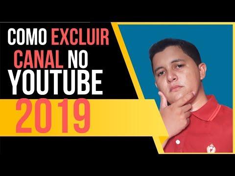 Como Excluir Canal do Youtube 2019