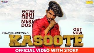 Kasoote RE-FIX FULL VIDEO SONG   Gulzaar Chhaniwala  Latest Haryanvi Songs Haryanavi 2019   SONOTEK