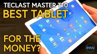 TECLAST MASTER T10 TABLET Review - IS THIS THE BEST TABLET FOR THE MONEY IN 2018?!