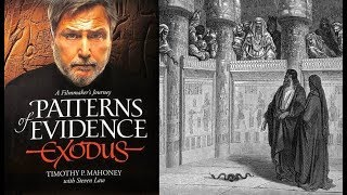 Patterns of Evidence: Exodus - Timothy Mahoney, David Rohl