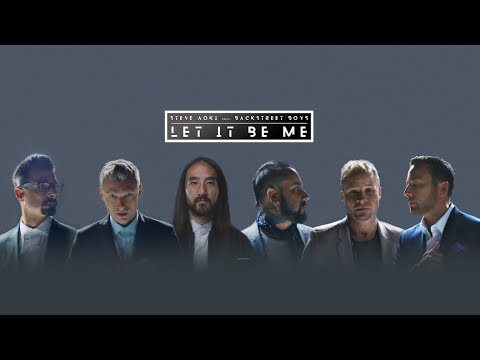 Steve Aoki  Backstreet Boys Let It Be Me