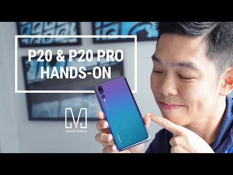 Huawei P20 & P20 Pro Hands-on