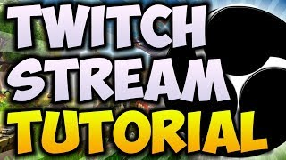How To STREAM To TWITCH.TV For Beginners! (2018/2019) 🔴 [ULTIMATE OBS STREAMING GUIDE]