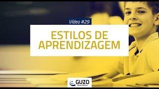 Vídeo #29 - Estilos de Aprendizagem - Gestão de Pessoas