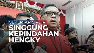 Kata Hasto soal Hengky Kurniawan: Hasil Pemilu 2019 Jadi Daya Tarik Tokoh Gabung PDIP