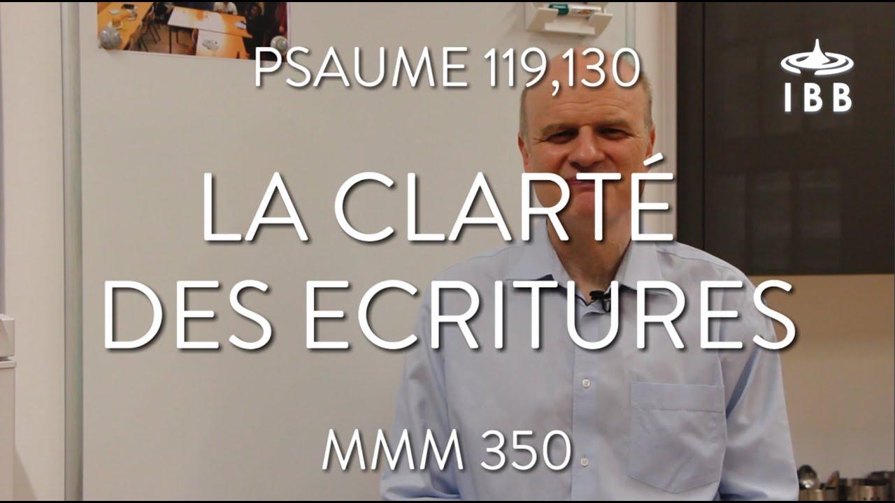 La clarté des Ecritures (Ps 119,130)