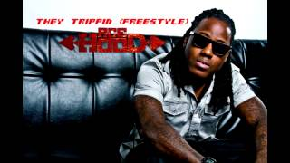 Ace Hood - They Trippin (Freestyle)