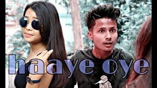 Haaye Oye - QARAN ft. Ash King | Elli AvrRam  | Shantanu Maheshwari | cute love story