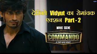 Vidyut ka Romanchak Action   Part 2   Commando   Vidyut Jammwal, Pooja Chopra   Dilip Ghosh
