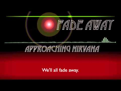 Approaching Nirvana - Fade Away