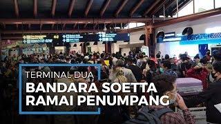 Bandara Soetta Ramai, Keberangkatan Pesawat Hampir Bersamaan, Pastikan Terapkan Physical Distancing