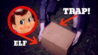 CAPTURING THE ELF ON THE SHELF WITH A TRAP! *What I Do Next Might SURPRISE You!*