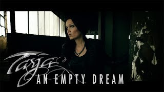 "Tarja ""An Empty Dream"" Official Music Video"