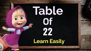 Table of 22   Learn Multiplication Table of 22   22 ka Table   22 ka pahada   Maths Table