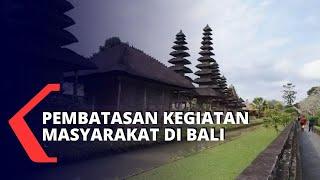 Suasana Pembatasan Kegiatan Masyarakat Hari Pertama di Bali