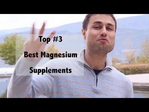 Video Best Top Three Magnesium Supplements