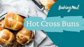 How to make homemade hot cross buns