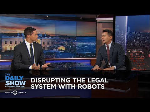 Disrupting the Legal System with Robots – The Daily Show