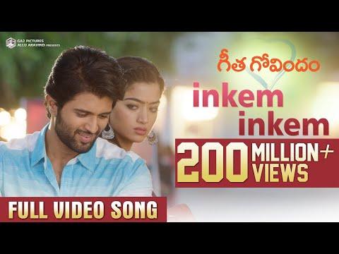 Inkem Inkem Full Video Song Geetha Govindam Vijay Deverakonda Rashmika Gopi Sunder