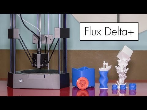 Flux Delta+ 3D Printer Review // the Plug-and-Play 3D Printer?