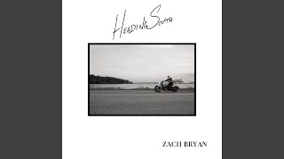 Zach Bryan Heading South