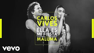 Carlos Vives - Ella Es Mi Fiesta (Remix [Cover Audio]) ft. Maluma