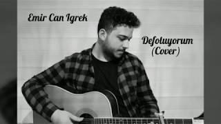 Emir Can İğrek   Defoluyorum (Cover) #cover #music #emircanigrek
