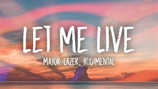 Major Lazer & Rudimental   Let Me Live (Lyrics) Feat. Anne Marie & Mr. Eazi