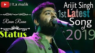 Ruan Ruan | sonchiriyan | Arjit Singh | Latest song of 2019 | Status | Full HD | Lyrical video
