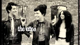 The Ettes - Teeth