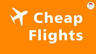 How To: Get Cheap Flight Tickets On Skyscanner  2019