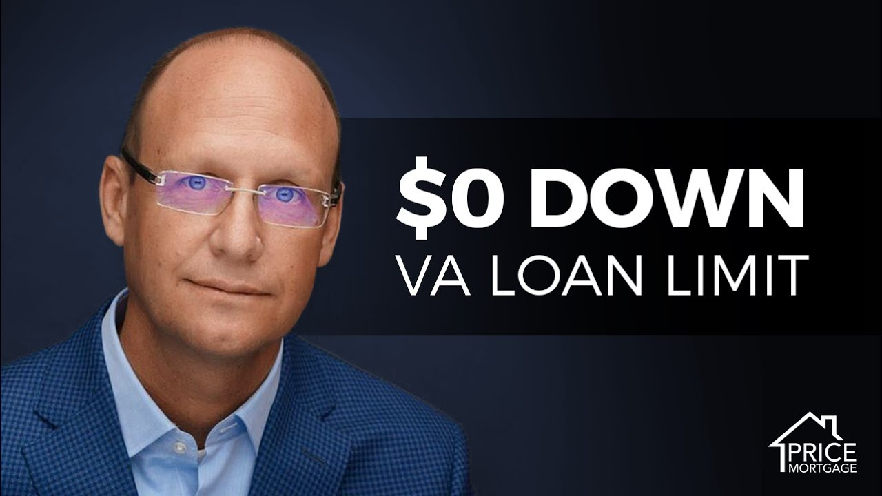 $0 Down VA Loan Limit